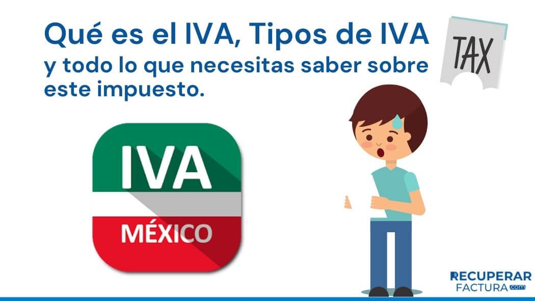que es el iva en mexico y tipos de iva